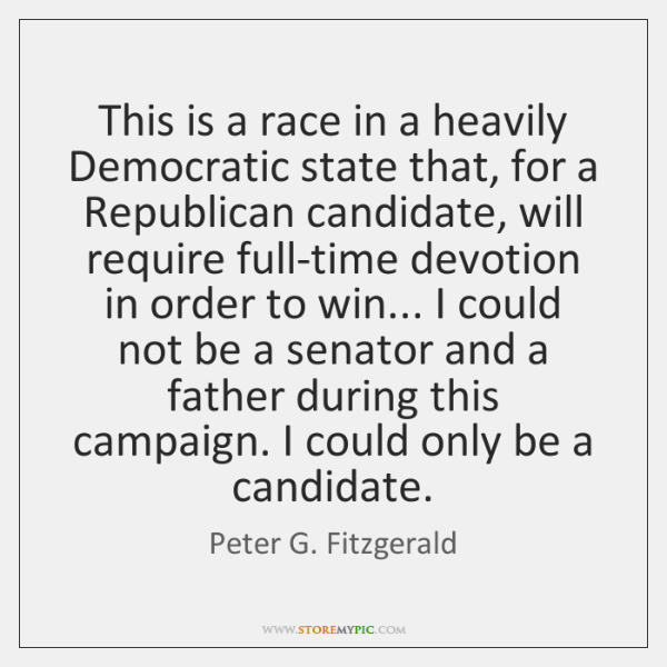 This is a race in a heavily Democratic state that, for a ...