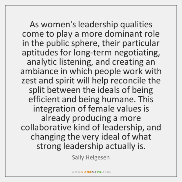 As women's leadership qualities come to play a more dominant role in ...