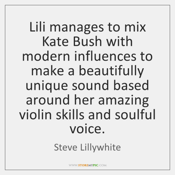 Lili manages to mix Kate Bush with modern influences to make a ...