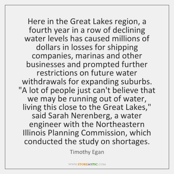 Here in the Great Lakes region, a fourth year in a row ...