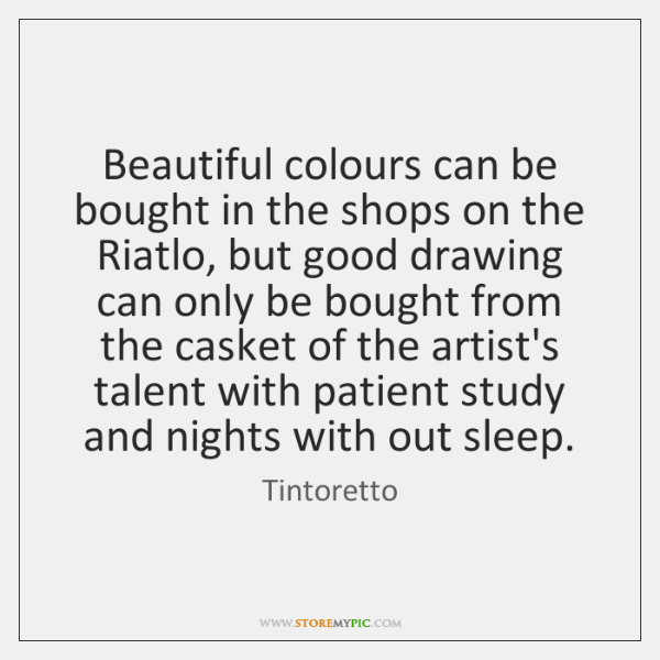 Beautiful colours can be bought in the shops on the Riatlo, but ...