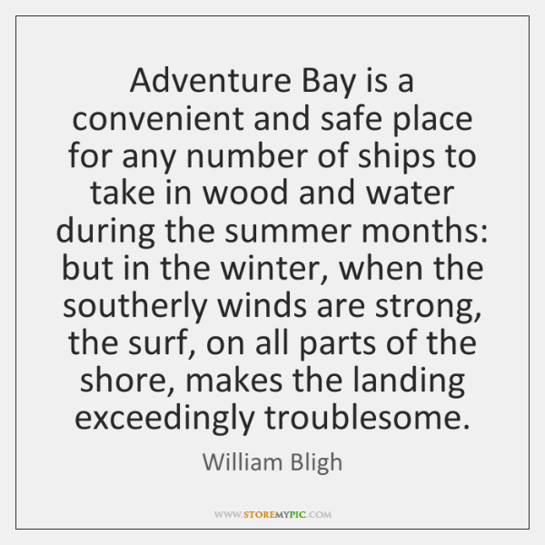 Adventure Bay is a convenient and safe place for any number of ...