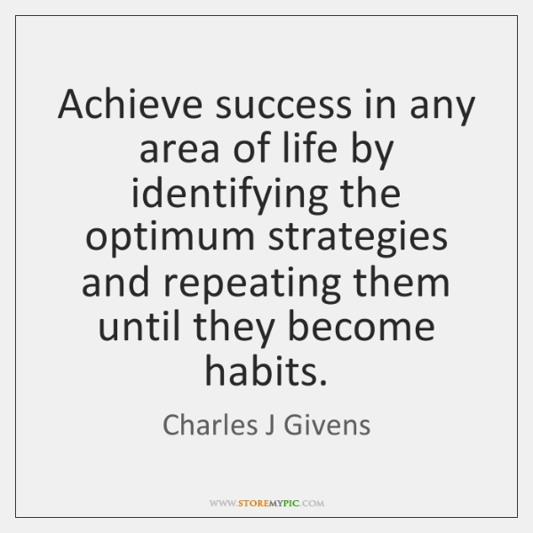 Achieve success in any area of life by identifying the optimum strategies ...