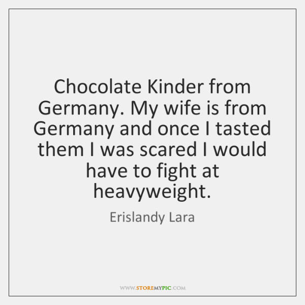 Chocolate Kinder from Germany. My wife is from Germany and once I ...