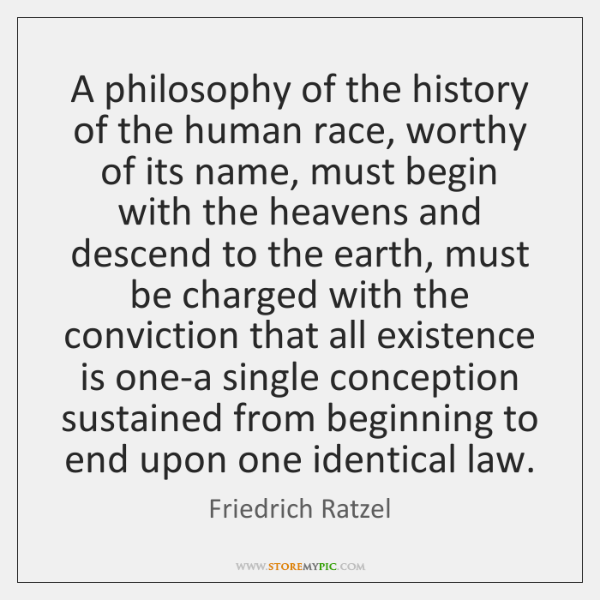 A philosophy of the history of the human race, worthy of its ...