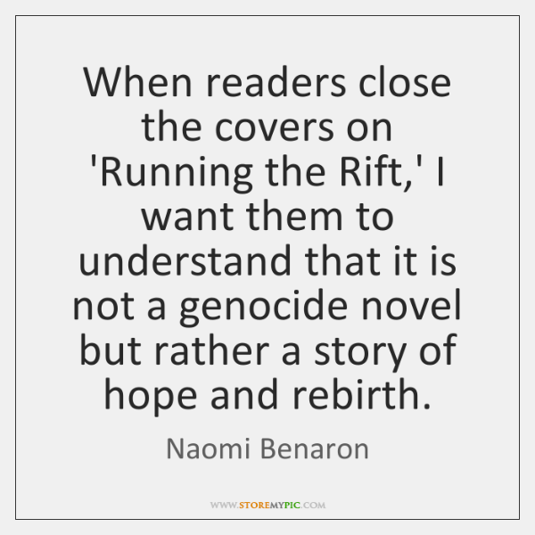 When readers close the covers on 'Running the Rift,' I want ...