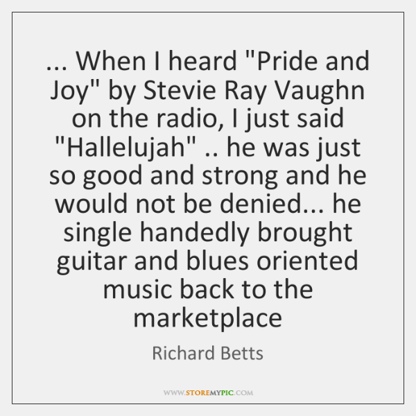 When I Heard Pride And Joy By Stevie Ray Vaughn On The