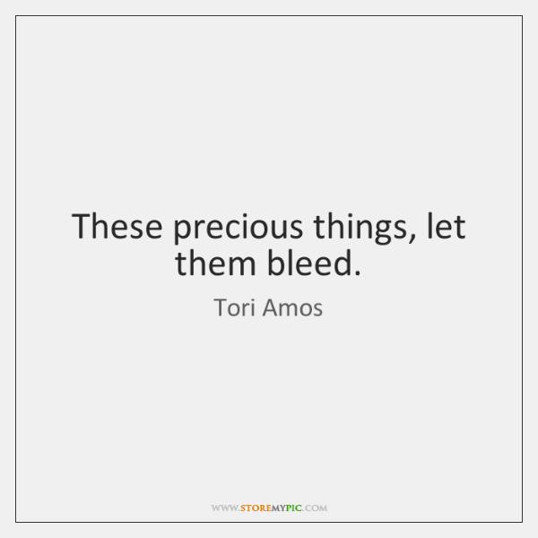 lyrics from precious things tori amos