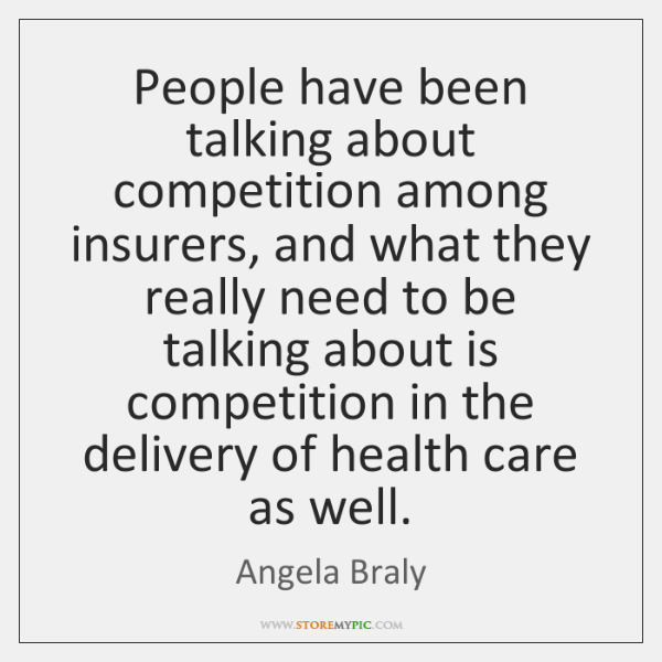 People have been talking about competition among insurers, and what they really ...