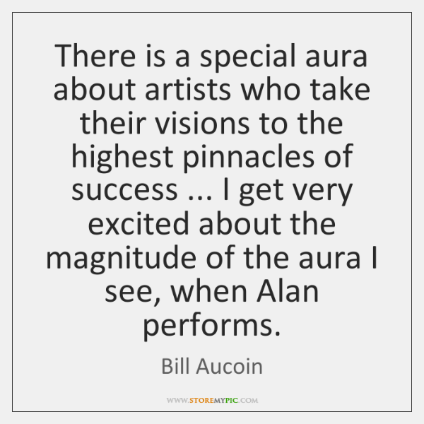 There is a special aura about artists who take their visions to ...