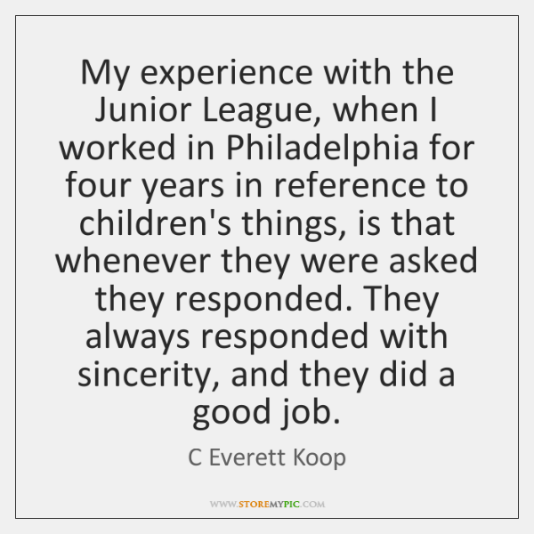 My experience with the Junior League, when I worked in Philadelphia for ...