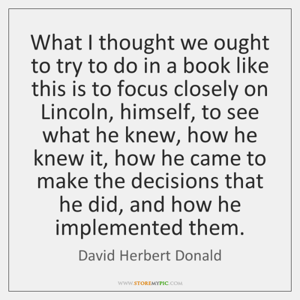 What I thought we ought to try to do in a book ...