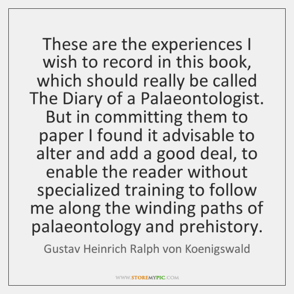 These are the experiences I wish to record in this book, which ...