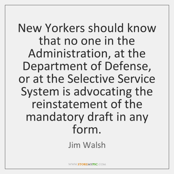 New Yorkers should know that no one in the Administration, at the ...