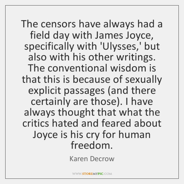 The censors have always had a field day with James Joyce, specifically ...