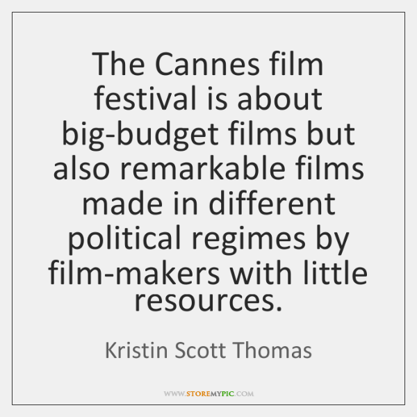 The Cannes film festival is about big-budget films but also remarkable films ...