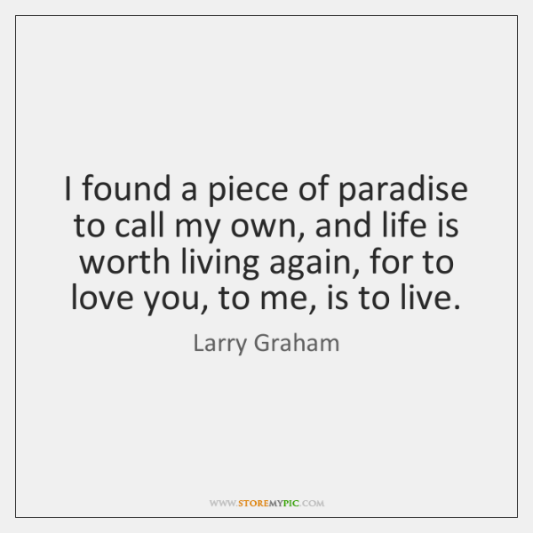 I found a piece of paradise to call my own, and life ...