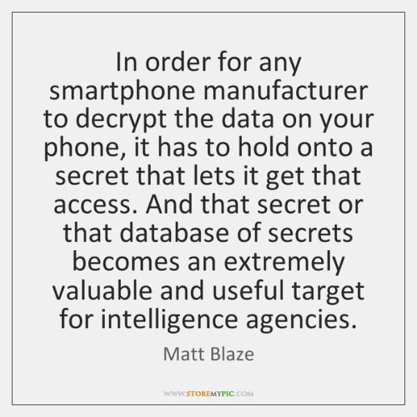 In order for any smartphone manufacturer to decrypt the data on your ...