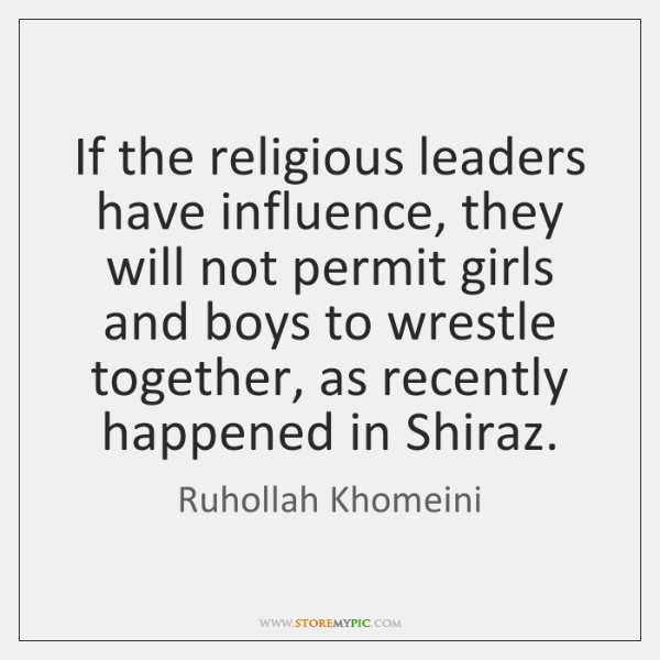 If the religious leaders have influence, they will not permit girls and ...