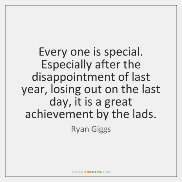 Every one is special. Especially after the disappointment of last year, losing ...