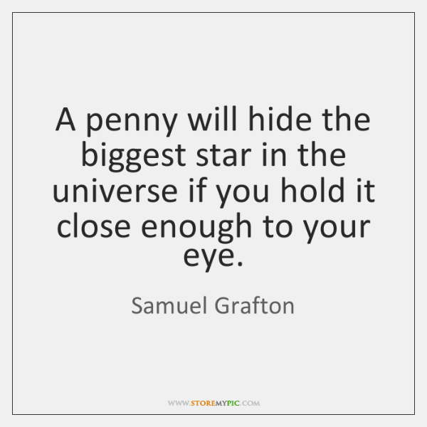 A penny will hide the biggest star in the universe if you ...