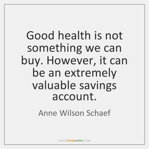 Good health is not something we can buy. However, it can be ...