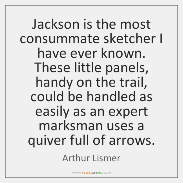 Jackson is the most consummate sketcher I have ever known. These little ...