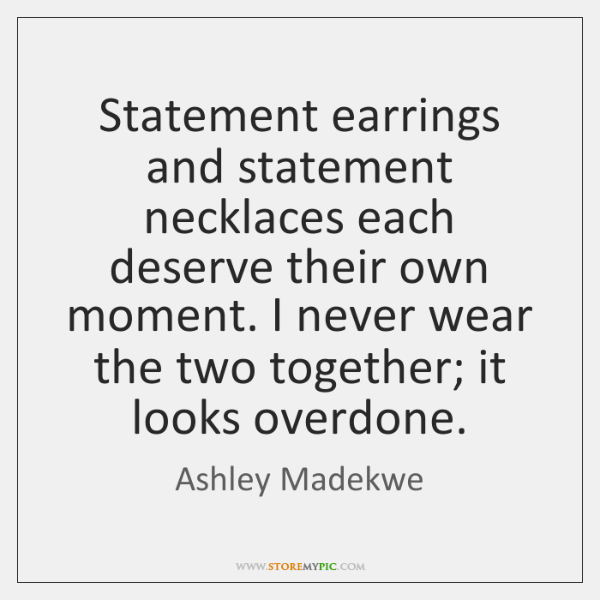 Statement earrings and statement necklaces each deserve their own moment. I never ...