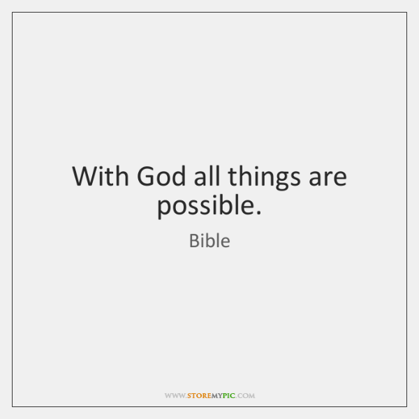 With God All Things Are Possible Storemypic
