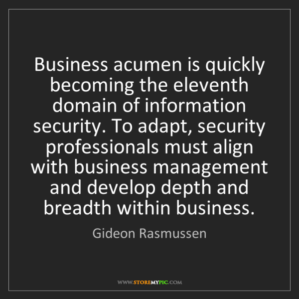 Gideon Rasmussen: Business acumen is quickly becoming the eleventh domain...