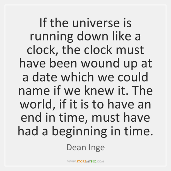 If the universe is running down like a clock, the clock must ...