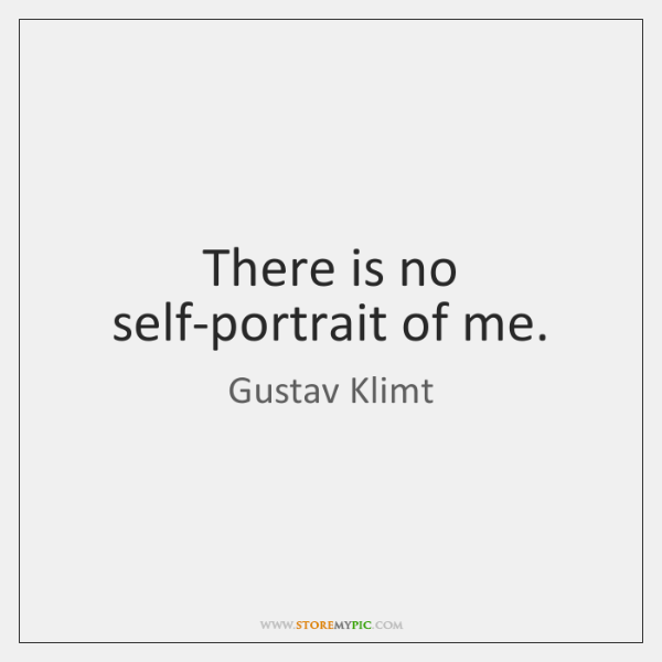 There is no self-portrait of me.