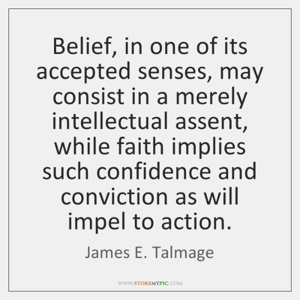Belief, in one of its accepted senses, may consist in a merely ...