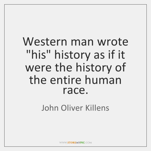 Western man wrote