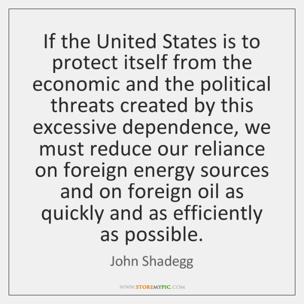 If the United States is to protect itself from the economic and ...