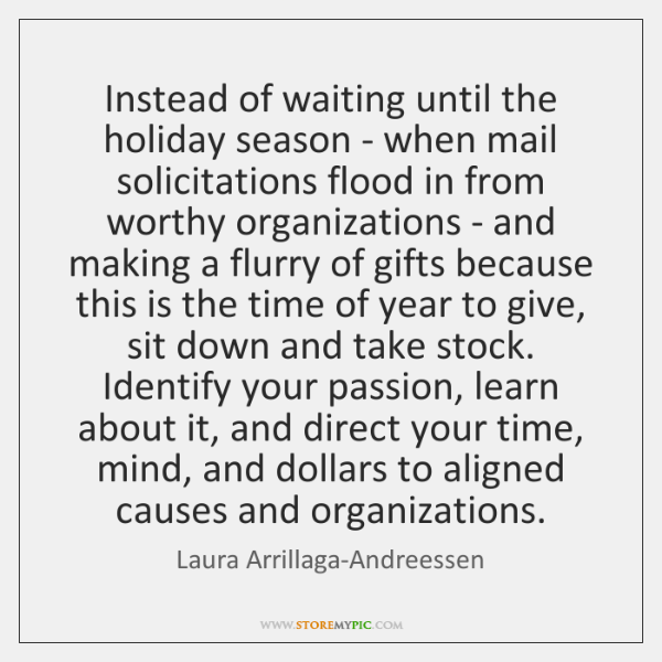 Instead of waiting until the holiday season - when mail solicitations flood ...