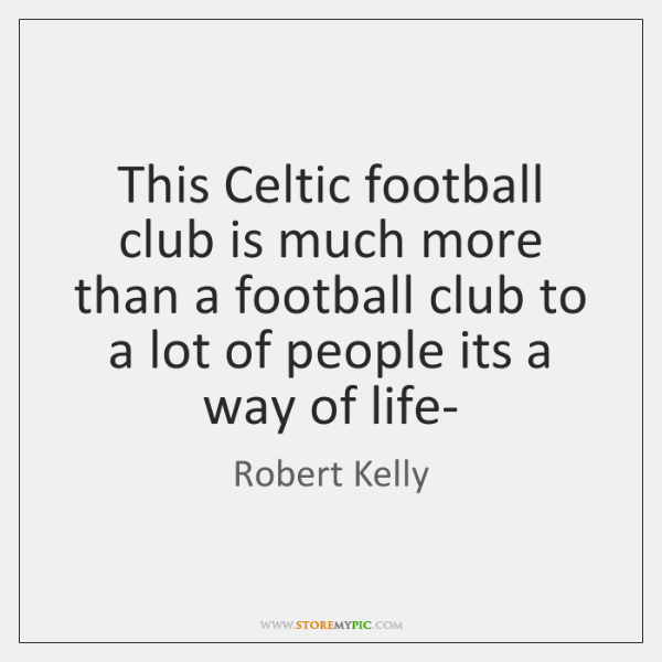 This Celtic football club is much more than a football club to ...