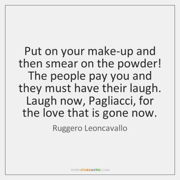 Put on your make-up and then smear on the powder! The people ...