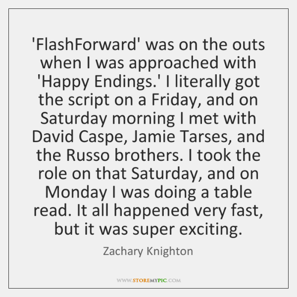 'FlashForward' was on the outs when I was approached with 'Happy Endings....