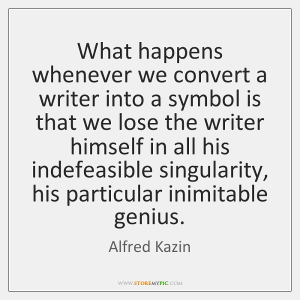 What happens whenever we convert a writer into a symbol is that ...