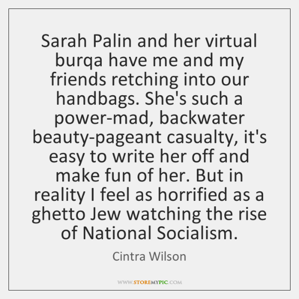 Sarah Palin and her virtual burqa have me and my friends retching ...
