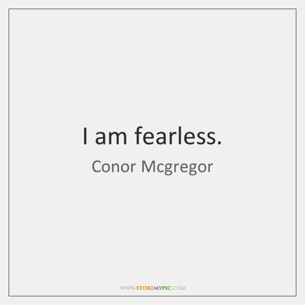 I Am Fearless Storemypic