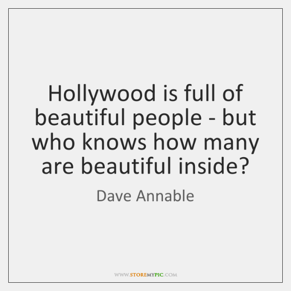 Hollywood is full of beautiful people - but who knows how many ...