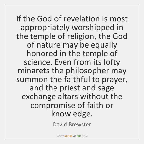 If the God of revelation is most appropriately worshipped in the temple ...