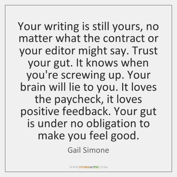 Your writing is still yours, no matter what the contract or your ...