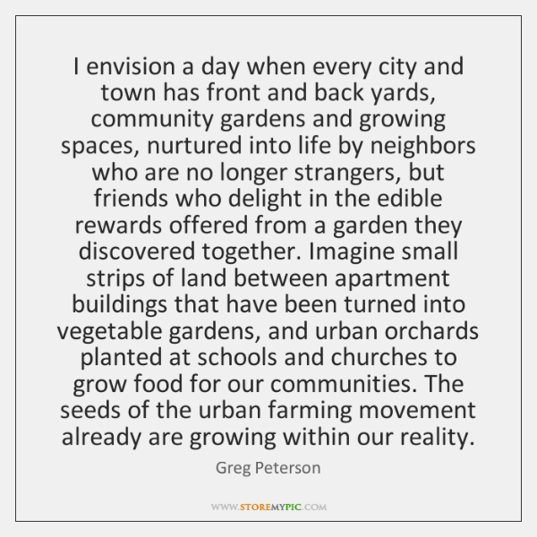 I envision a day when every city and town has front and ...