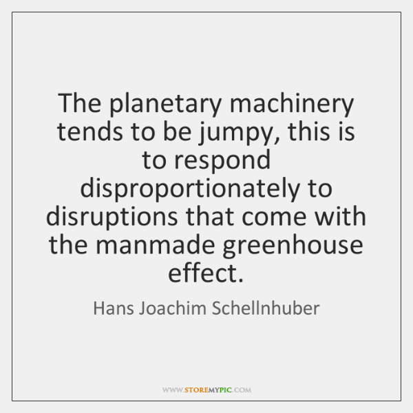 The planetary machinery tends to be jumpy, this is to respond disproportionately ...