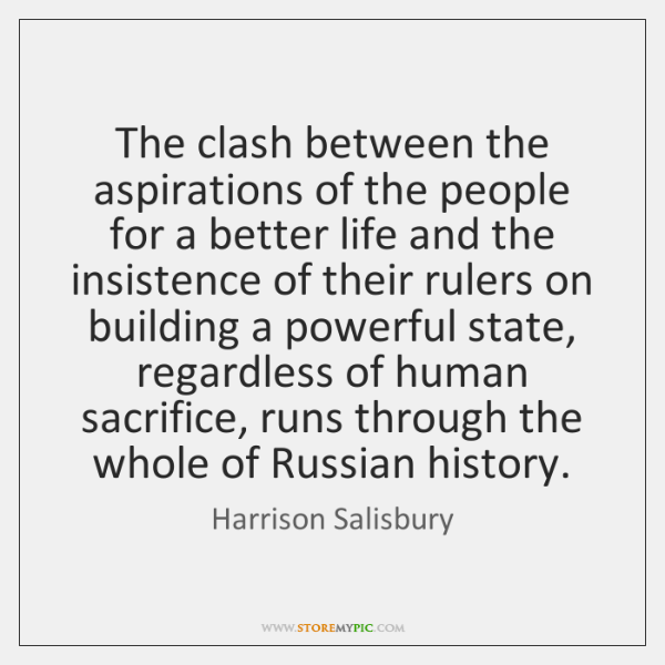 The clash between the aspirations of the people for a better life ...