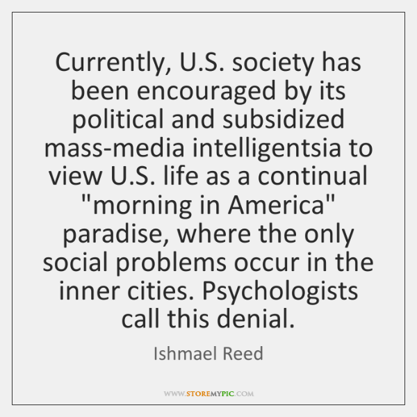 Currently, U.S. society has been encouraged by its political and subsidized ...