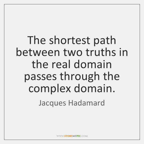 The shortest path between two truths in the real domain passes through ...